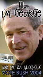 George Bush is drinking again.