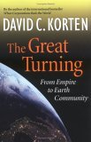 """The Great Turning"" by David C. Korten"